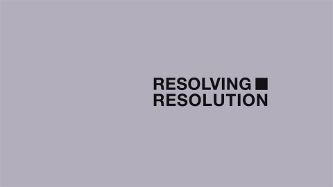 [Resolving Resolution] Trailer